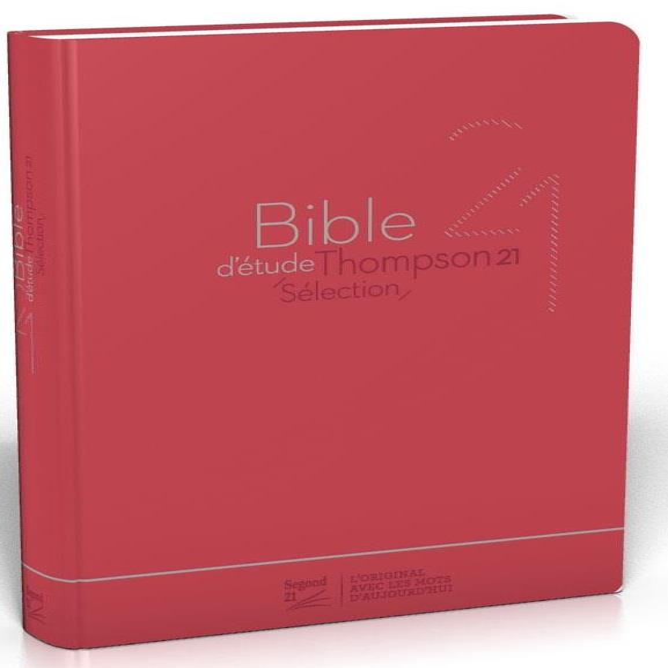 Bible d'étude Thompson ; 21 sélection