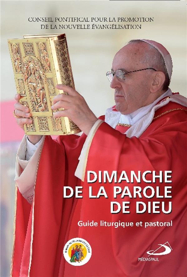 DIMANCHE DE LA PAROLE DE DIEU  -  GUIDE LITURGIQUE ET PASTORAL