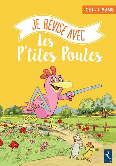 je révise avec les P'tites Poules ; CE1 ; cahier d'activités (édition 2017)