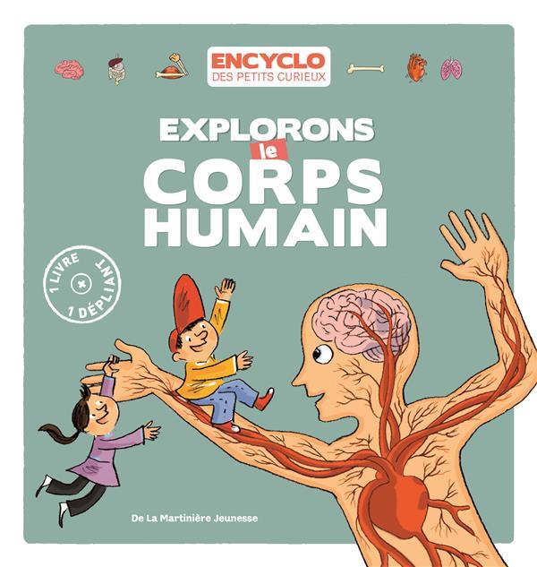 Explorons le corps humain