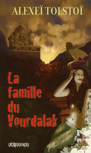 Frissons t.3 ; la famille du Vourdalak ; histoire de Sirius