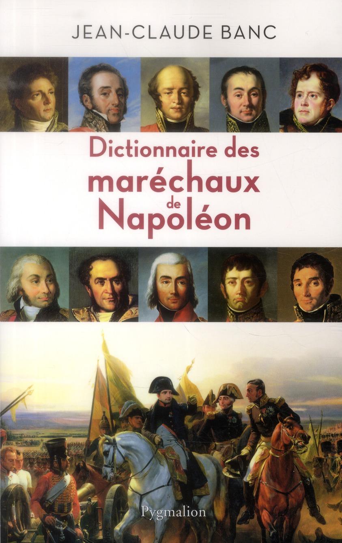 Dictionnaire des maréchaux de Napoléon