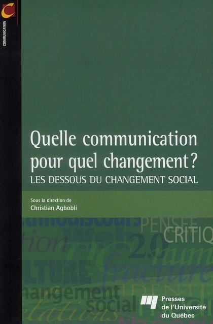 Quelle Communication Pour Quel Changement