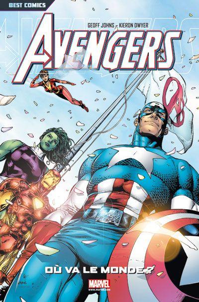 Avengers T.1 ; où va le monde ?