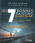 Vente Livre Numérique : Les 7 bonnes raisons de croire en l'au-delà  - Jean-Jacques CHARBONIER