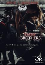 Dark brothers t.3 : Hayden
