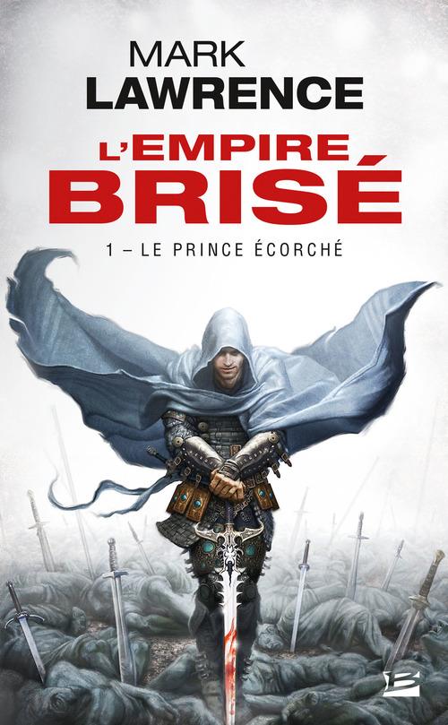 L'empire brisé T.1 ; le prince écorché