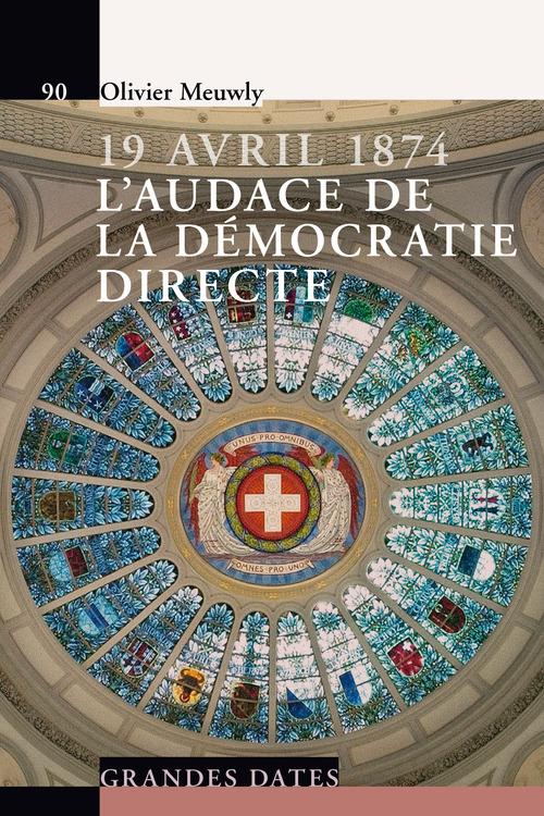 19 avril 1874 ; l'audace de la démocratie directe