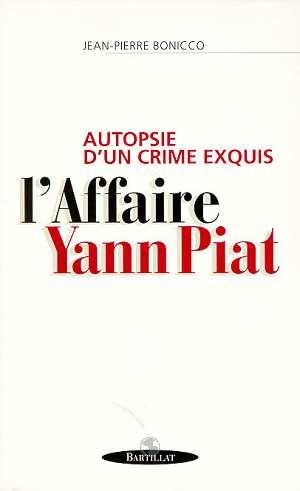 Autopsie crime... affaire piat
