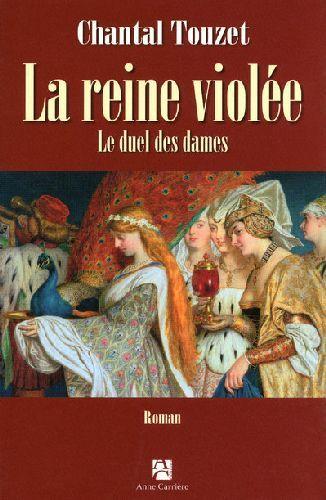 La Reine Violee T.2 ; Le Duel Des Dames