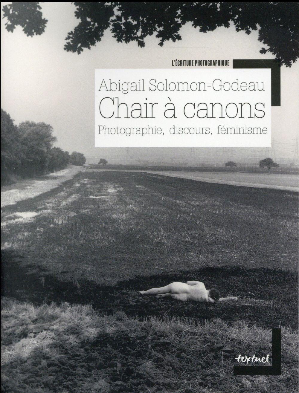 Chair à canons ; photographie, discours, féminisme