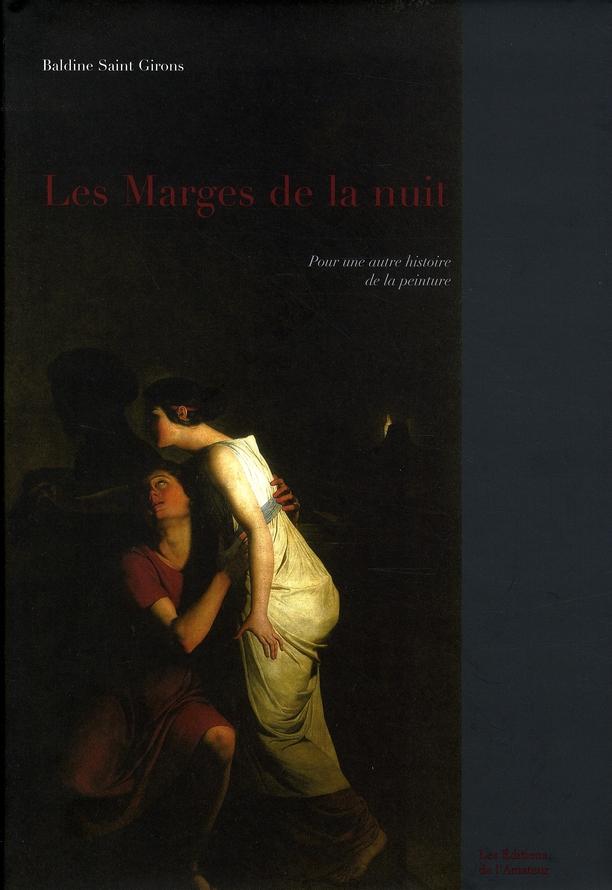 Les marges de la nuit, pour une autre histoire de la peinture