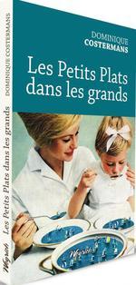 Vente Livre Numérique : Petits plats dans les grands  - Dominique Costermans