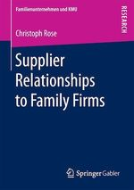 Supplier Relationships to Family Firms  - Christoph Rose
