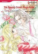 Vente Livre Numérique : Harlequin Comics: The Spanish Duke's Virgin Bride  - Keiko Kishimoto - Chantelle Shaw