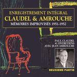 Vente AudioBook : Claudel & Amrouche. Mémoires improvisés 1951-1952 (Volume 2)  - Paul Claudel - Jean Amrouche
