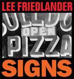 Lee Friedlander Signs