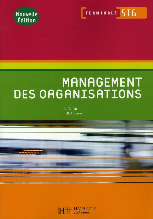 Management Des Organisations Term. Stg - Livre Eleve - Ed.2008