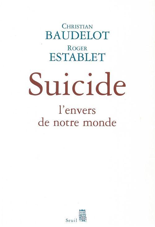 Suicide. l'envers de notre monde