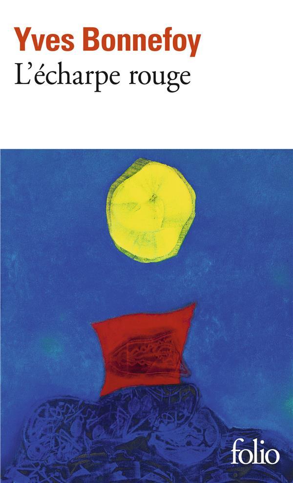 L'écharpe rouge ; deux scènes et notes conjointes