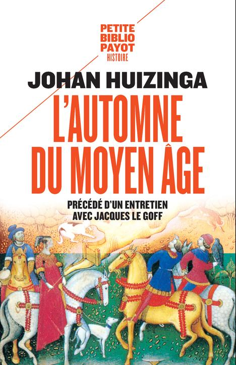 L'automne du Moyen âge ; entretien avec Jacques le Goff