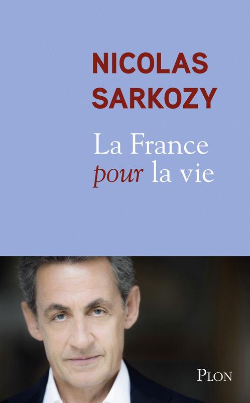 Vente EBooks : La France pour la vie  - Nicolas Sarkozy