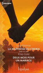 Vente Livre Numérique : La maîtresse du cheikh - Deux mois pour un mariage  - Lucy Monroe - Kristi Gold