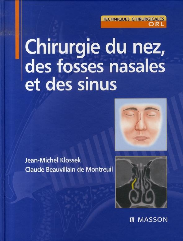 Chirurgie Du Nez, Des Fosses Nasales Et Des Sinus