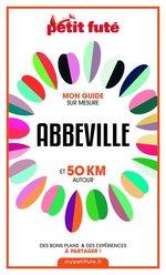 Vente EBooks : Abbeville et 50 km autour 2021 Carnet Petit Futé  - Dominique Auzias - Jean-Paul Labourdette
