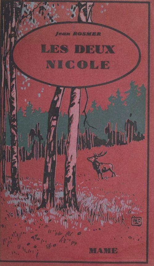 Les deux Nicole  - Jean Rosmer