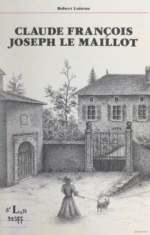 Claude François Joseph Le Maillot