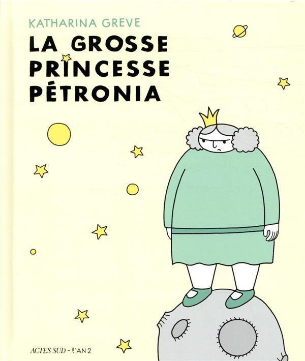 La grosse princesse Petronia