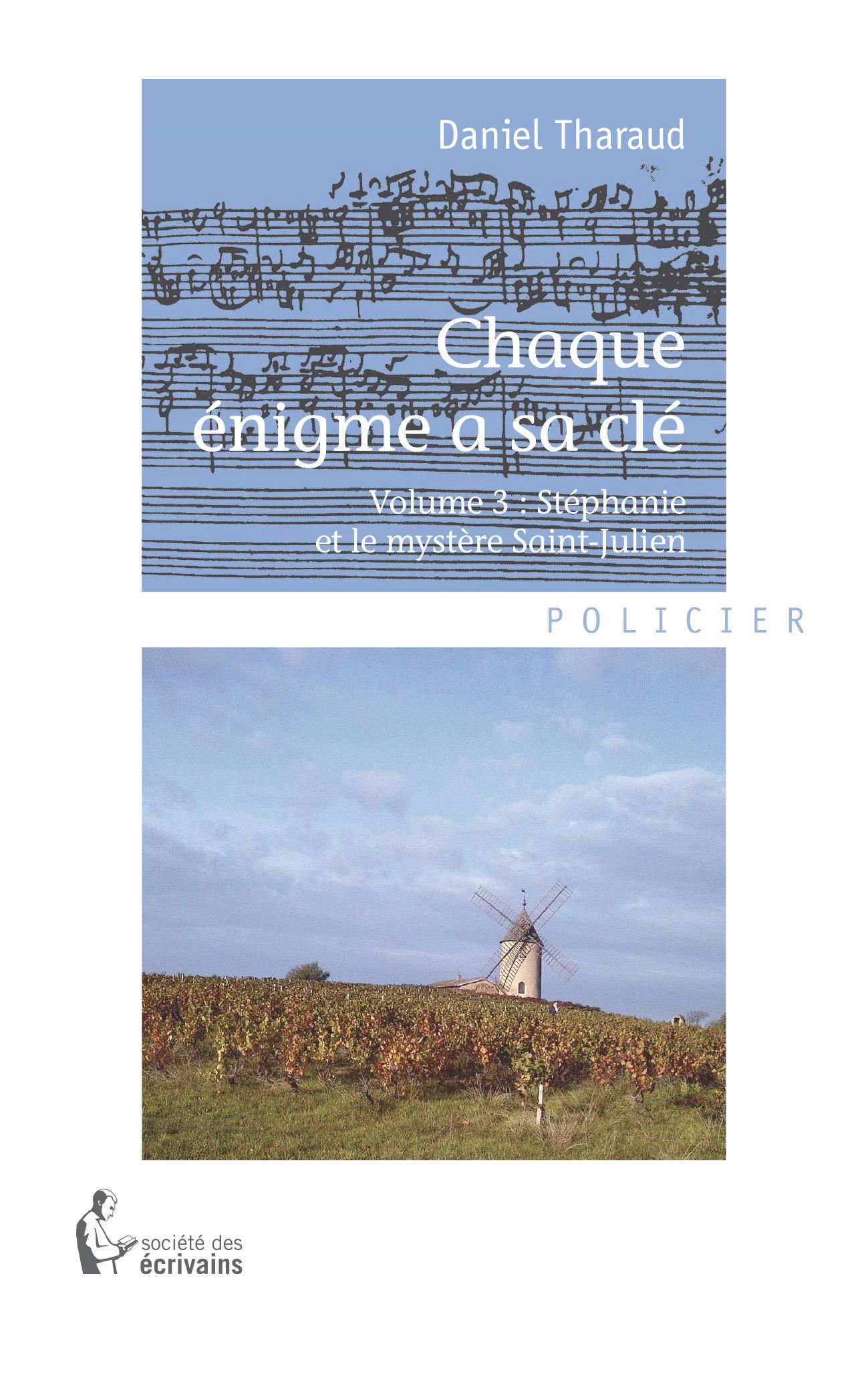 Chaque énigme a sa clé t.3 ; Stephanie et le mystère Saint-Julien