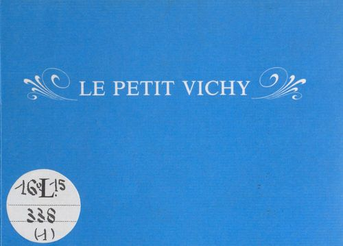 Le petit Vichy  - Jean-Patrick Maury
