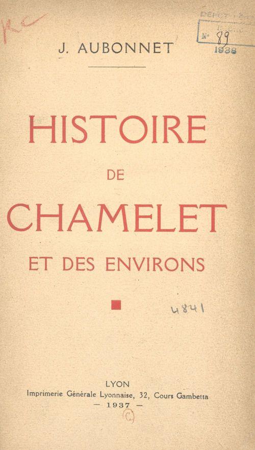 Histoire de Chamelet et des environs