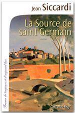Vente EBooks : La Source de Saint Germain  - Jean Siccardi