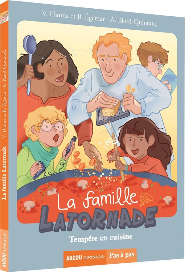 La famille Latornade t.1 ; tempête en cuisine