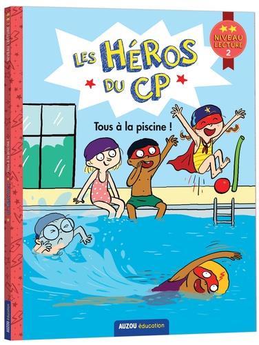 Les héros du CP ; tous à la piscine !