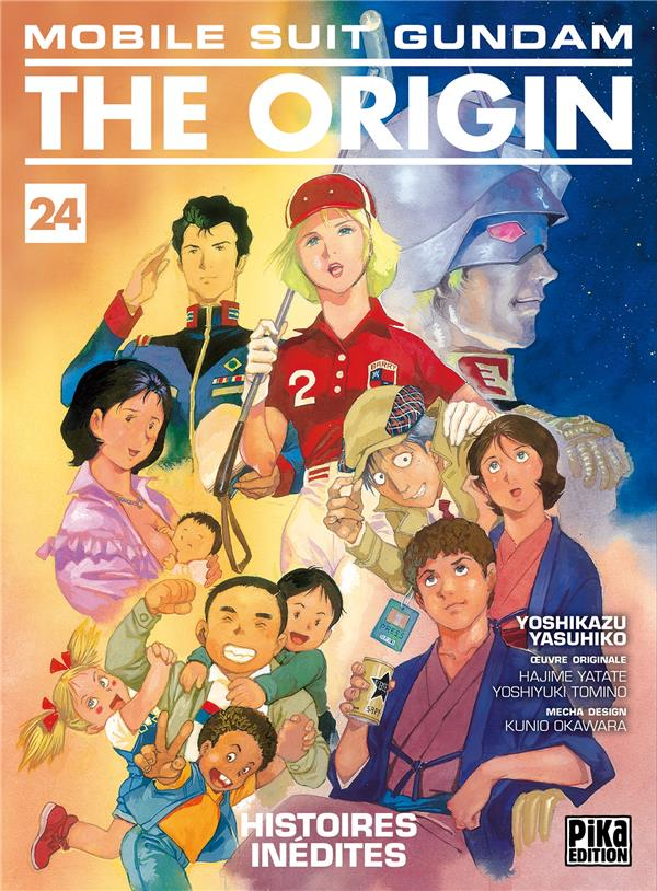 Mobile Suit Gundam - The Origin T.24 ; Histoires Inedites