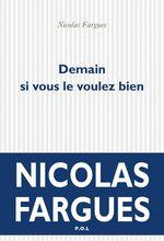 Vente Livre Numérique : Demain si vous le voulez bien  - Nicolas Fargues