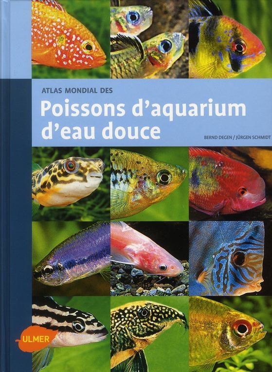 Atlas Mondial Des Poissons D'Aquarium D'Eau Douce