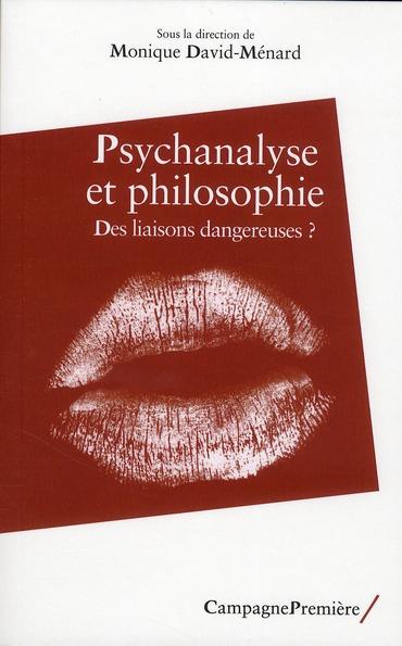 Psychanalyse et philosophie ; des liaisons dangereuses ?