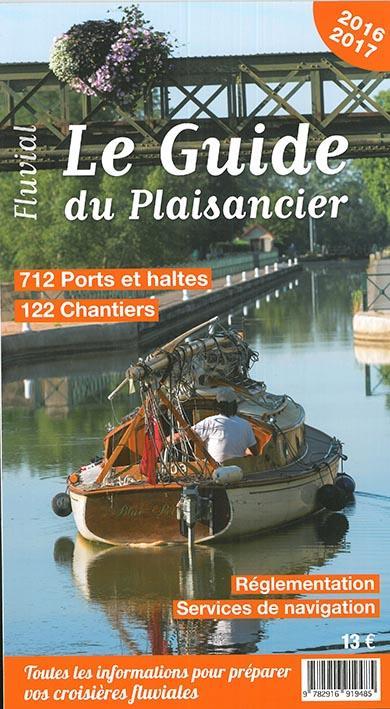 Le guide du plaisancier 2016 - fluvial