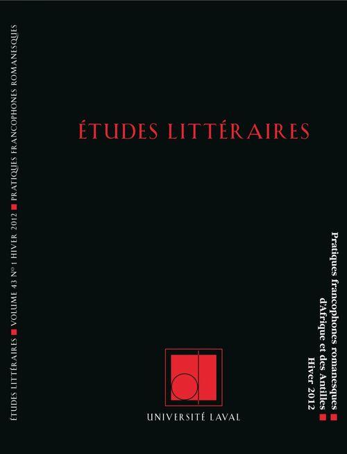 Études littéraires, volume 43, numéro 1, hiver 2012