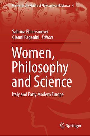 Women, Philosophy and Science  - Gianni Paganini  - Sabrina Ebbersmeyer