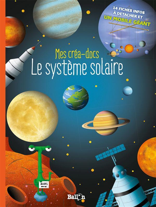 Le système solaire ; mes créa-docs