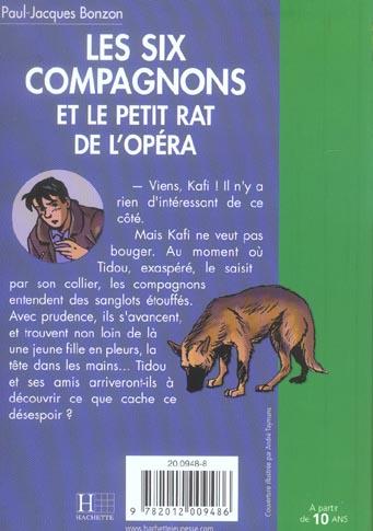 les six compagnons - t10 - les six compagnons 10 - les six compagnons et le petit rat de l'opera