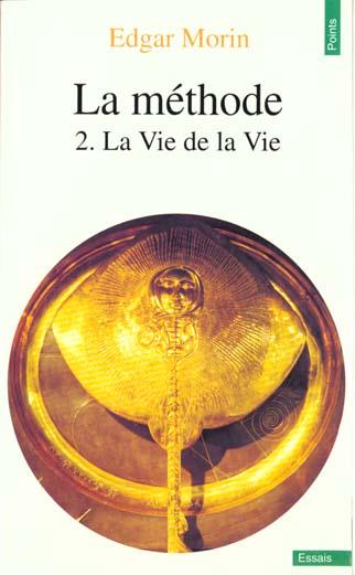 La Methode T.2 ; La Vie De La Vie