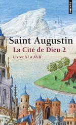 Vente Livre Numérique : La Cité de Dieu T2. Livres XI à XVII  - AUGUSTIN - Jean-claude Eslin