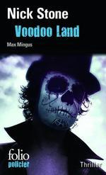 Vente EBooks : La trilogie Max Mingus (Tome 2) - Voodoo Land  - Nick Stone